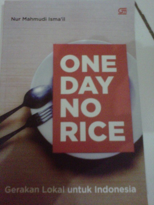 Sebuah Buku gerakan lokal untuk Indonesia Satu hari tanpa Nasi , One day no rice